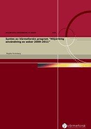 Miljöriktig användning av askor 2009-2011 - Svenska EnergiAskor AB