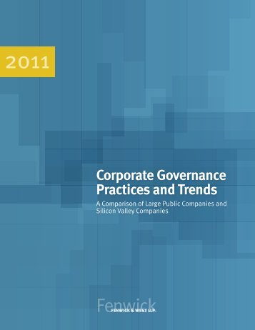 Corporate Governance Practices and Trends - Fenwick & West LLP