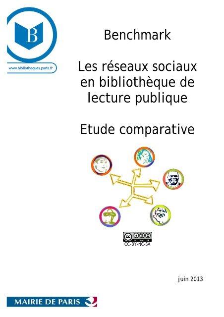 Benchmark, les réseaux sociaux en bibliothèque : étude ... - Enssib