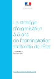 La stratégie d'organisation à 5 ans de l'administration territoriale de