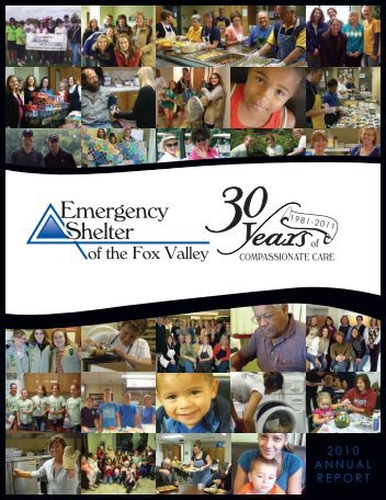 2010 AnnuAl RepoRt - Emergency Shelter of the Fox Valley