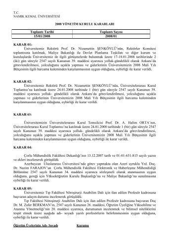 Toplantı Tarihi Toplantı Sayısı 15/01/2008 2008/01 KARAR 01