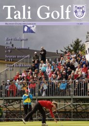 Roy Hodgson s. 8 Golfin säännöt s. 9 Seuran mestarit s. 13 Tiina ...