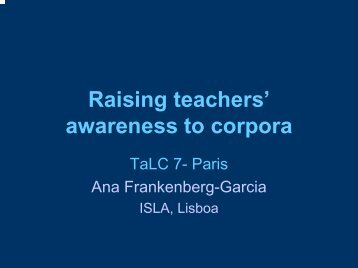 Raising teachers' awareness to corpora - Linguateca