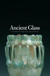 Ancient Glass - Yale University Art Gallery