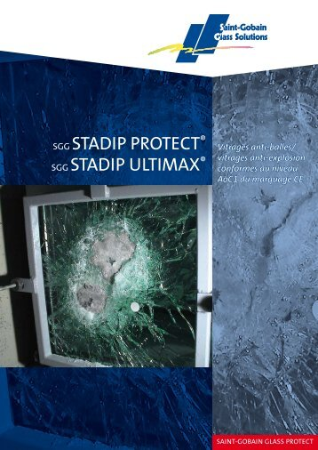 SGG STADIP PROTECT® SGG STADIP ULTIMAX®