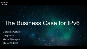 The Business Case for IPv6 - Cisco Knowledge Network