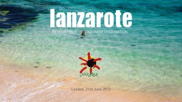 RESPONSIBLE TOURISM DESTINATION London, 21st ... - Lanzarote