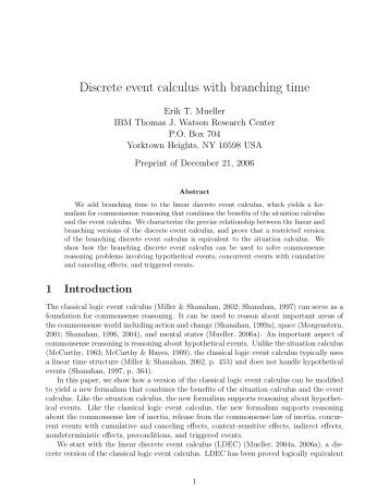 Discrete event calculus with branching time - CiteSeerX