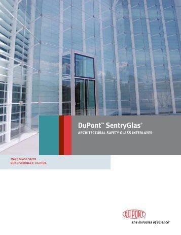 SentryGlas® Brochure - DuPont