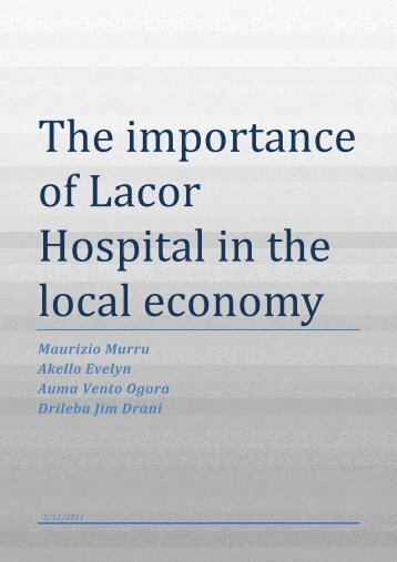 Importance of LH on the local economy - Lacor Hospital > Home