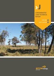CONTAMINATED LAND TECHNICAL REPORT - Arrow Energy
