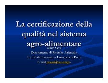 La certificazione della qualità nel sistema agro-alimentare ... - DSEMS