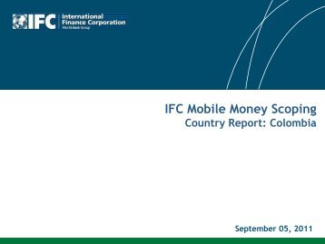Mobile Money Scoping Report - Colombia - IFC