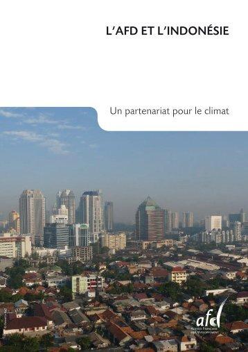 L'AFD ET L'INDONÉSIE - Agence Française de Développement