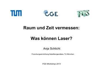 Raum und Zeit vermessen: Was können Laser?