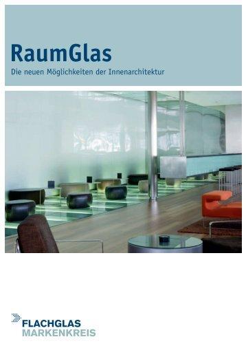 RaumGlas Gesamtprogramm (PDF 4,2 MB) - FLACHGLAS Wernberg