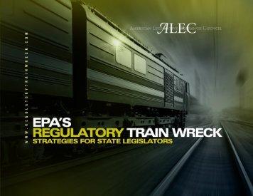 EPA's Regulatory Train Wreck - American Legislative Exchange ...