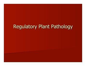 Regulatory Plant Pathology rev10 - Department of Botany and Plant ...