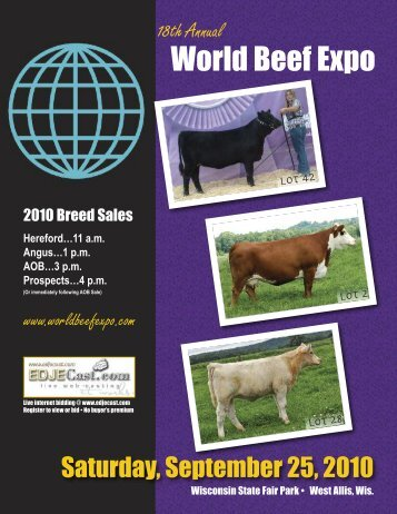 4 pm - the World Beef Expo