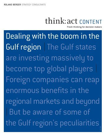 Dealing with the boom in the Gulf region|The Gulf ... - Roland Berger