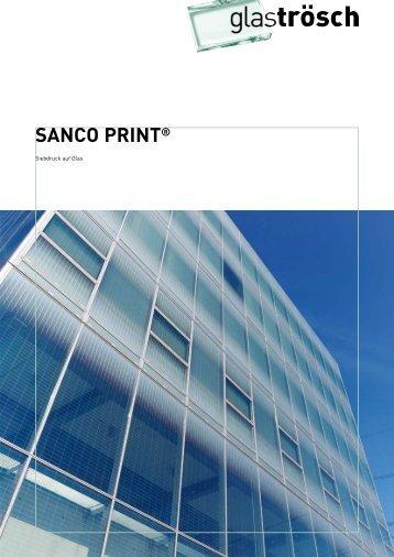 SANCO PRINT® - Glas Trösch Beratungs-GmbH