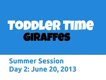 Summer Session Day 2: June 20, 2013