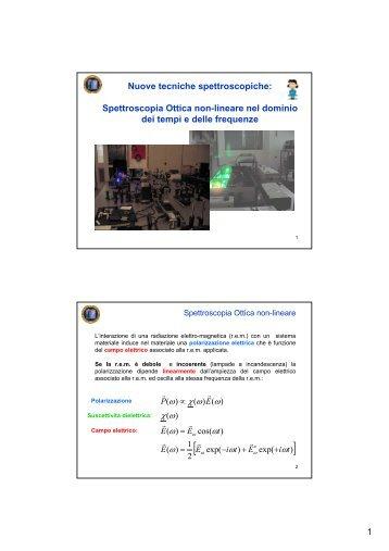 Nuove tecniche spettroscopiche: Spettroscopia Ottica non-lineare ...