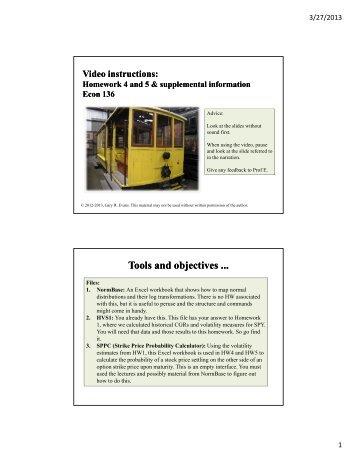 Video slide set for Homeworks 4 and 5