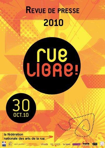 Revue de presse Rue Libre ! 2010