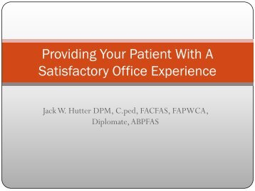 Providing Your Patient With A Satisfactory Office Experience