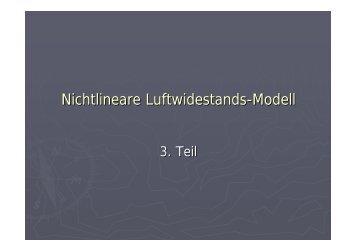 Nichtlineare Luftwidestands-Modell