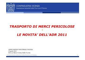 dell'adr 2011 - Associazione Industriali della Provincia di Vicenza