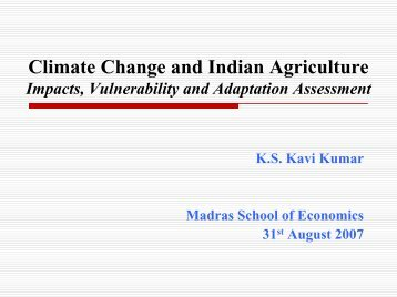 Climate Change and Indian Agriculture - Madras School of Economics
