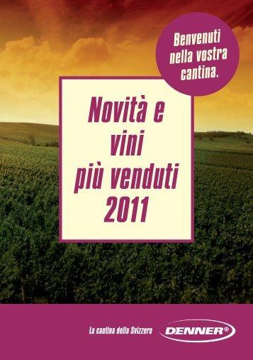 Novità e vini più venduti 2011 - Denner Wineshop.ch