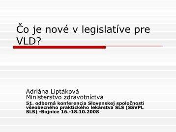 MUDr. Adriána Liptáková, PhD, riaditeľka odboru zdravotnej ...