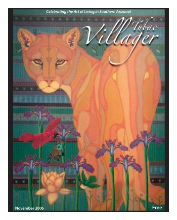 November 2006 Celebrating the Art of Living in ... - Tubac Villager