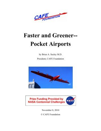 Faster and Greener-- Pocket Airports - CAFE Foundation