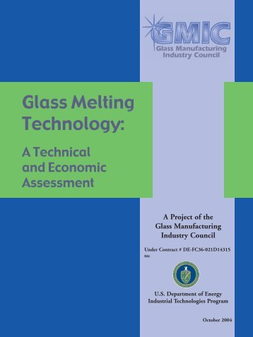 Glass Melting Technology: A Technical and Economic ... - OSTI