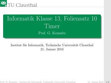 Informatik Klasse 13, Foliensatz 10 Timer - Technische Universität ...
