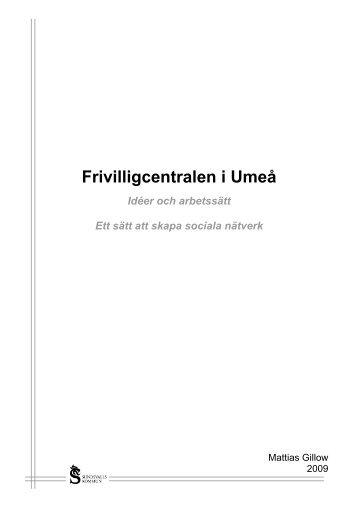 Frivilligcentralen i Umeå - idéer och arbetssätt - Sundsvall