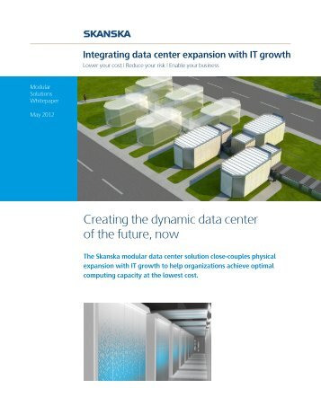 Integrating data center expansion with IT growth - Skanska