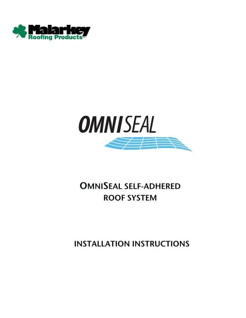 Omniseal Self Adhered Roof System Malarkey Roofing Products