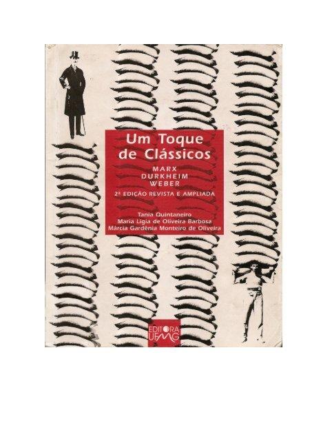 Um toque de classicos - Durkheim Marx Weber.pdf