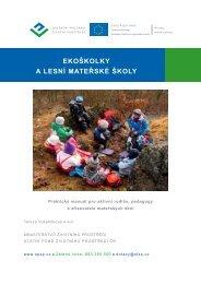 Ekoškolky a lesní mateřské školy - Operační program Životní prostředí