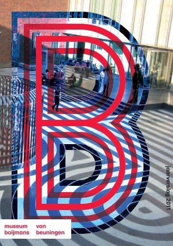Jaarverslag 2011 - Museum Boijmans Van Beuningen