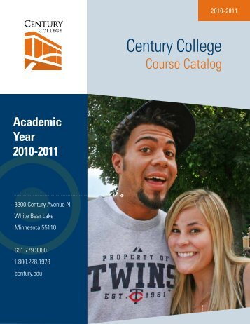2010-11 Course Catalog - Century College