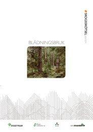 Skogsskötselserien – Blädningsbruk - Skogsstyrelsen