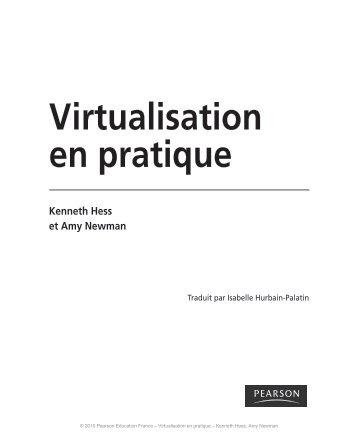 Virtualisation en pratique Kenneth Hess et Amy Newman - Pearson