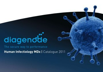 Human Infectiology MDx | Catalogue 2011 - Diagenode Diagnostics